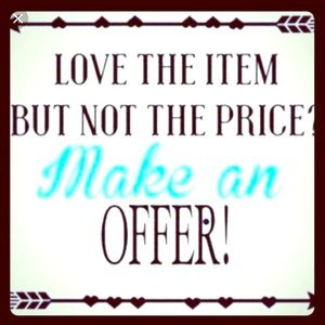 Other - Any reasonable offer will be considered!!!